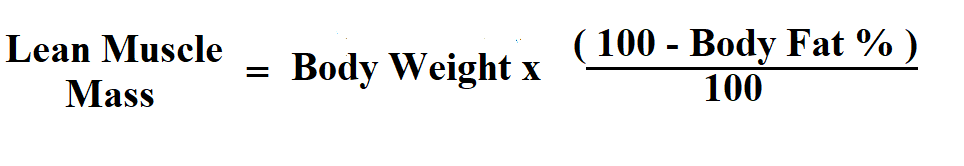 Calculate Lean Muscle Mass.