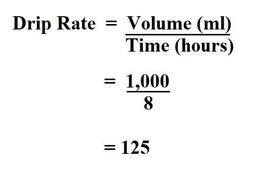 Calculate Drip Rate.