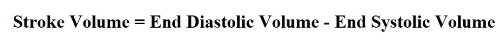 Calculate Stroke Volume.