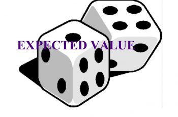 Calculate Expected Value.
