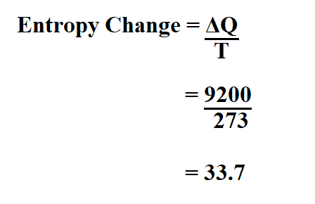 Calculate Entropy Change.
