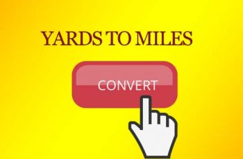 Convert Miles to Yards.