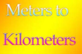 Convert Meters to Kilometers.